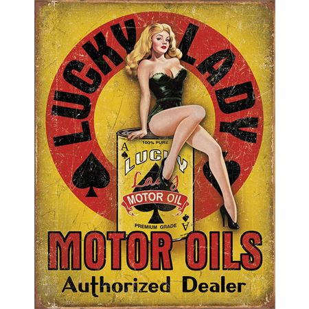 Tin Signs 1998 Lucky Lady Motor Oils Authorized Dealer