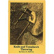 Book 74 Knife and Tomahawk Throwing By Harry K. McEvoy