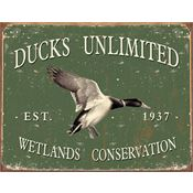 Tin Sign 1388 Ducks Unlimited -Since 1937 Rich Vibrant Colors and Heavy Embossing Tin Sign