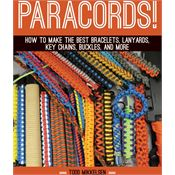 Books 324 Paracord! By TODd Mikkelsen